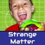 StrangeMatter